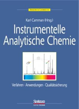 Instrumentelle analytische Chemie/ Lexikon der Chemie (Buchausgabe)-Paket / Instrumentelle Analytische Chemie