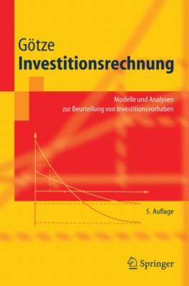 Investitionsrechnung. Modelle und Analysen zur Beurteilung von Investitionsvorhaben
