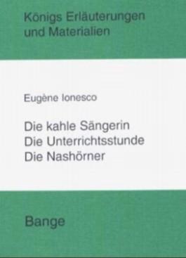 Ionesco. Die kahle Sängerin /Die Unterichtsstunde /Die Nashörner
