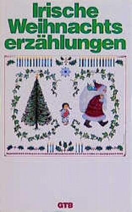 Irische Weihnachtserzählungen
