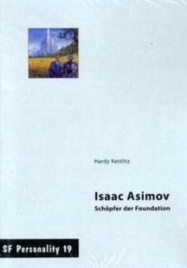 Isaac Asimov - Schöpfer der Foundation