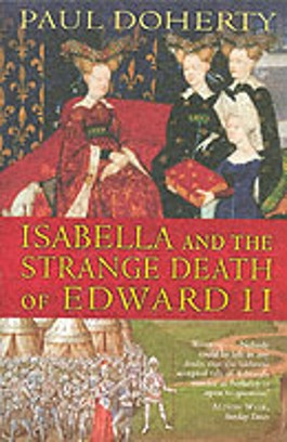 Isabella and the strange Death of Edward II