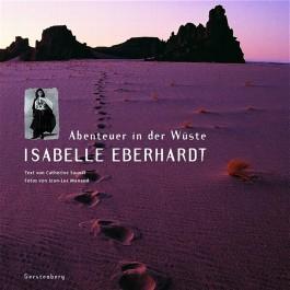 Isabelle Eberhardt, Abenteuer in der Wüste