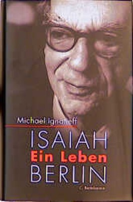Isaiah Berlin. Ein Leben