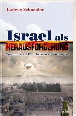 Israel als Herausforderung