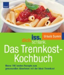 Iss.dich.schlank, Das Trennkost-Kochbuch