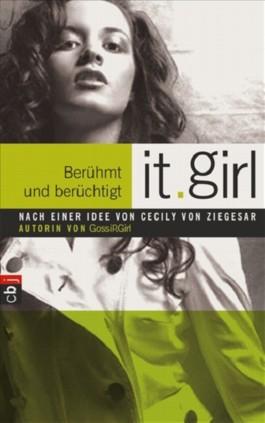 It Girl - Berühmt und berüchtigt