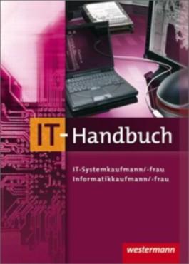 IT-Handbuch IT-Systemkaufmann/-frau Informatikkaufmann/-frau