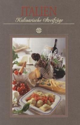 Italien - Kulinarische Streifzüge