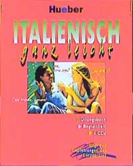 Italienisch ganz leicht. Konzipiert nach den Empfehlungen des Europarates. Sonderauflage.