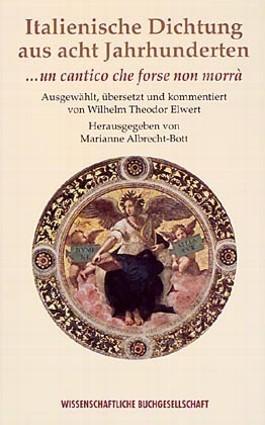Italienische Dichtung aus acht Jahrhunderten