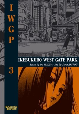 IWGP - Ikebukuro West Gate Park / Ikebukuro West Gate Park, Band 3