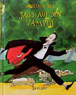 Jagd auf den Vampir