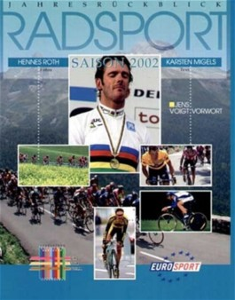 Jahresrückblick Radsport Saison 2002