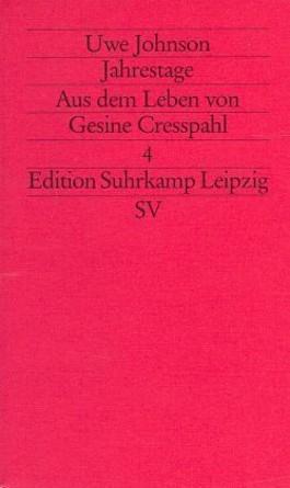 Jahrestage. Aus dem Leben von Gesine Cresspahl / Jahrestage