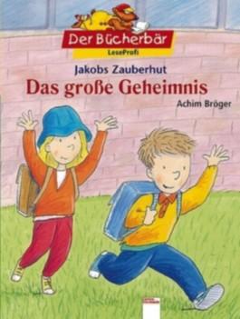 Jakobs Zauberhut - Das grosse Geheimnis