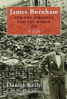 James Burnham and the Struggle for the World