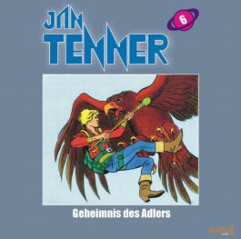 Jan Tenner Classics 06 - Geheimnis des Adlers