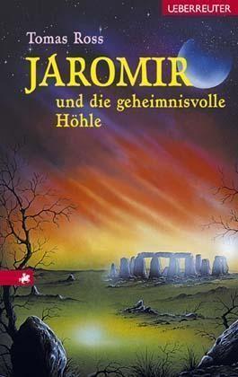 Jaromir und die geheimnisvolle Höhle