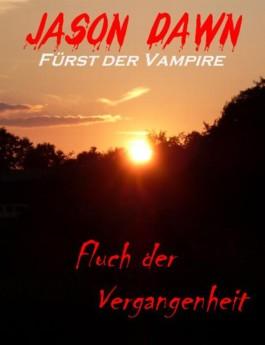 Jason Dawn - Fürst der Vampire