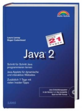 Java 2 in 21 Tagen, m. CD-ROM