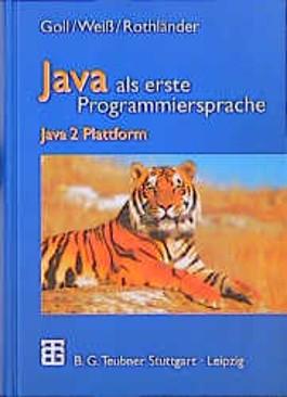 Java als erste Programmiersprache. Java 2 Plattform
