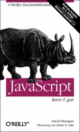 JavaScript. Kurz und gut. (OReillys Taschenbibliothek)