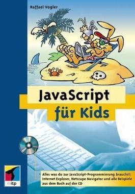JavaScript für Kids, m. CD-ROM