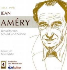 Jean Amery - Jenseits von Schuld und Sühne