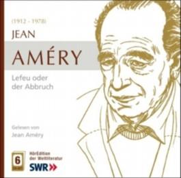 Jean Amery - Lefeu oder der Abbruch