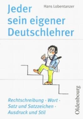 Jeder sein eigener Deutschlehrer