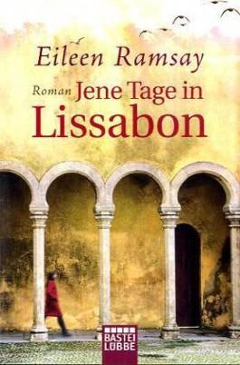 Jene Tage in Lissabon