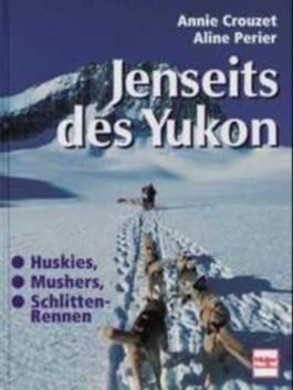 Jenseits des Yukon