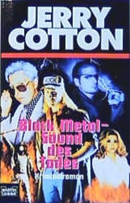 Jerry Cotton, Black Metal, Sound des Todes