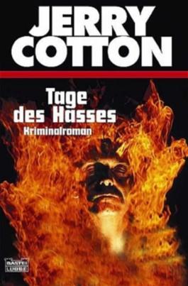 Jerry Cotton, Tage des Hasses