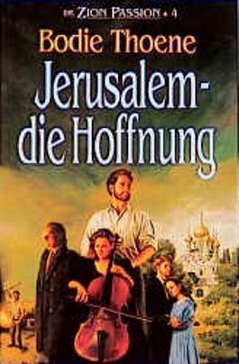 Jerusalem - die Hoffnung