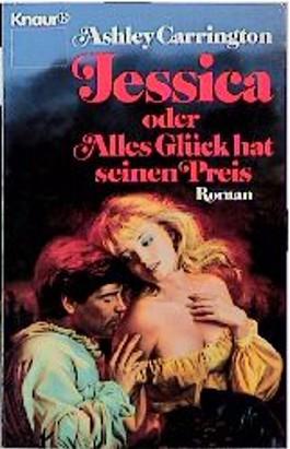Jessica oder Alles Glück hat seinen Preis