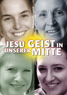 Jesu Geist in unserer Mitte