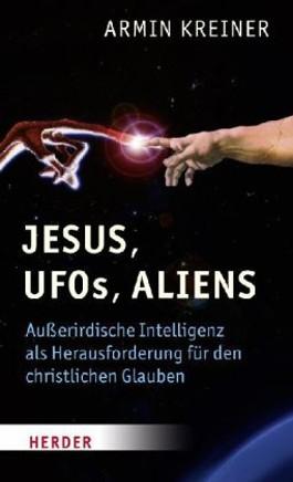 Jesus, UFOs, Aliens