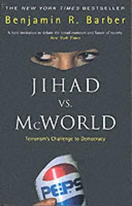 Jihad Vs.McWorld