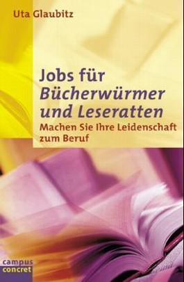 Jobs für Bücherwürmer und Leseratten