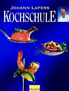 Johann Lafers Kochschule