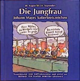 Johann Mayrs Satierkreiszeichen, Die Jungfrau