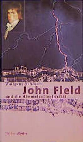 John Field und die Himmels-Electricität