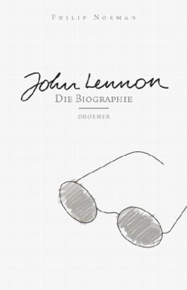 John Lennon. Die Biographie