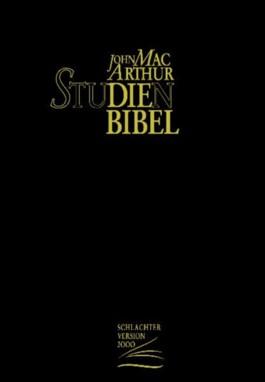 John MacArthur Studienbibel. Schlachter 2000