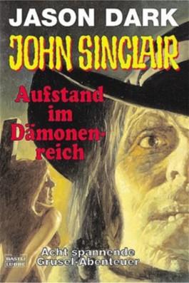 John Sinclair, Aufstand im Dämonenreich