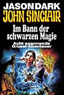 John Sinclair, Im Bann der Schwarzen Magie