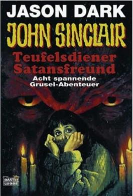 John Sinclair, Teufelsdiener - Satansfreunde