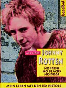 Rotten No Irish No Blacks No Dogs